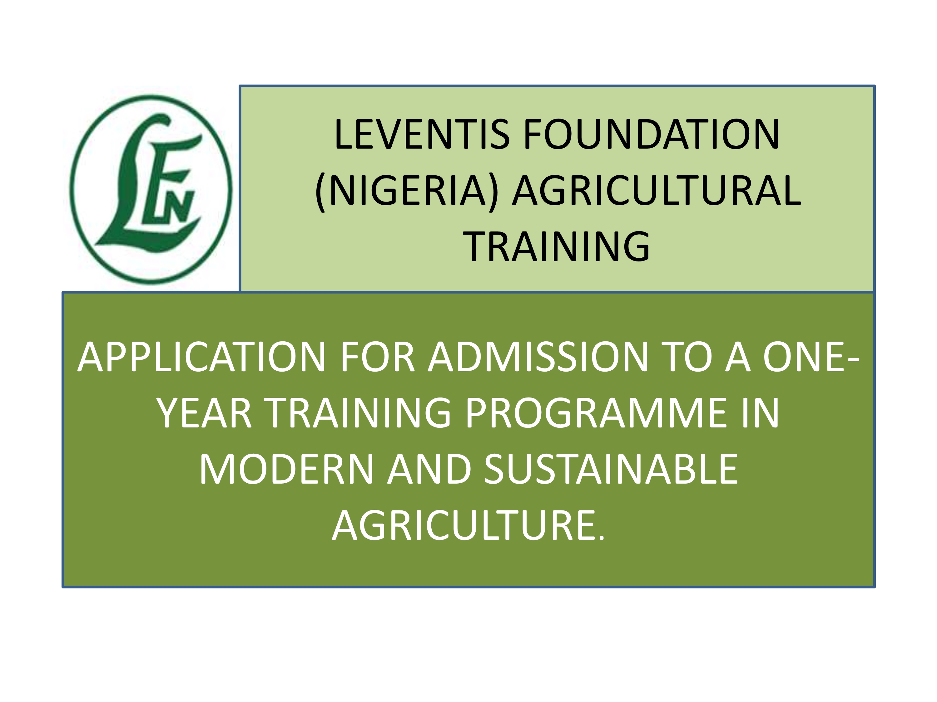 Leventis Training Schools Screening and Exams